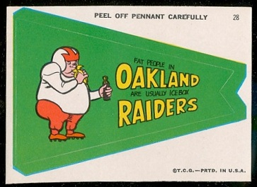 Fat People in Oakland Are Usually Icebox Raiders 1967 Topps Krazy Pennants football card
