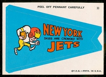 New York Skies Are Crowded with Jets 1967 Topps Krazy Pennants football card