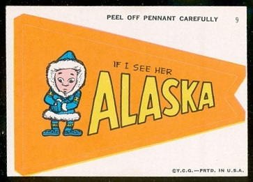 If I See Her, Alaska 1967 Topps Krazy Pennants football card