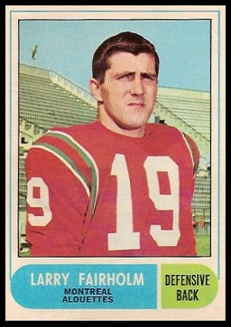 Larry Fairholm 1968 O-Pee-Chee CFL football card