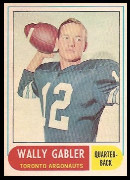 Wally Gabler 1968 O-Pee-Chee CFL football card