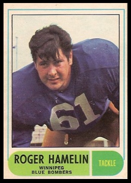 Roger Hamelin 1968 O-Pee-Chee CFL football card