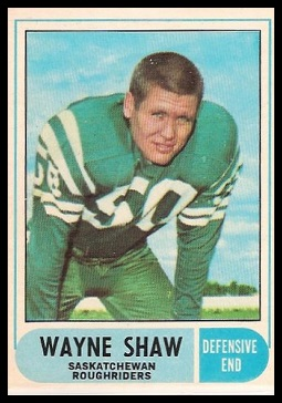 Wayne Shaw 1968 O-Pee-Chee CFL football card
