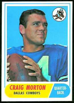 Craig Morton 1968 Topps football card