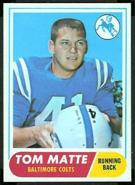Tom Matte 1968 Topps football card