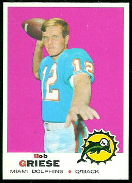 Bob Griese 1969 Topps football card