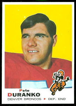 Pete Duranko 1969 Topps football card