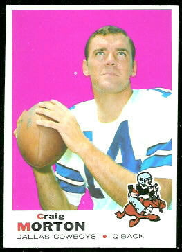 Craig Morton 1969 Topps football card