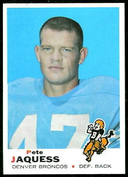 Pete Jaquess 1969 Topps football card