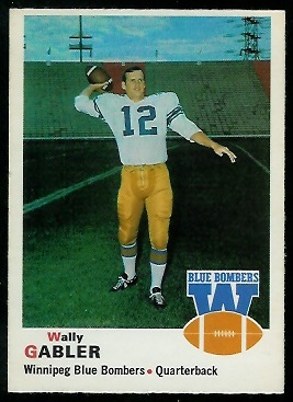 Wally Gabler 1970 O-Pee-Chee CFL football card
