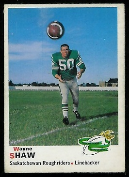 Wayne Shaw 1970 O-Pee-Chee CFL football card