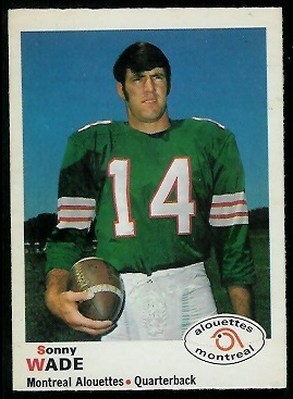 Sonny Wade 1970 O-Pee-Chee CFL football card