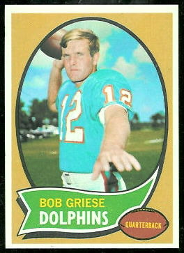Bob Griese 1970 Topps football card