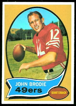 John Brodie 1970 Topps football card