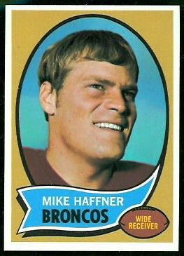 Mike Haffner 1970 Topps football card