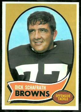Dick Schafrath 1970 Topps football card