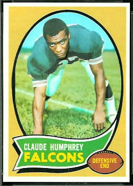 1970 Topps Claude Humphrey rookie football card