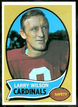 Larry Wilson 1970 Topps football card