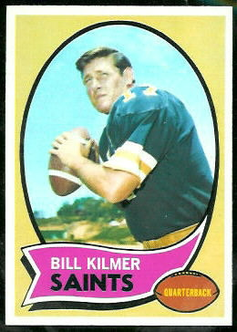 Bill Kilmer 1970 Topps football card