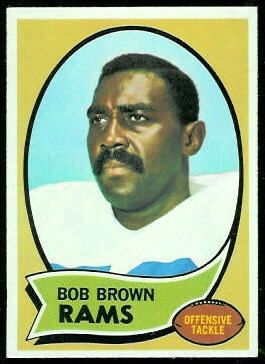 Bob Brown 1970 Topps football card