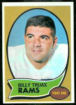 Billy Truax 1970 Topps football card
