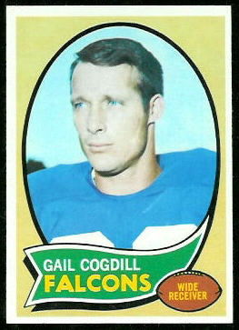Gail Cogdill 1970 Topps football card