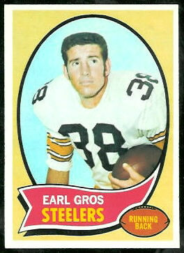 Earl Gros 1970 Topps football card