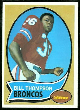 Bill Thompson 1970 Topps football card