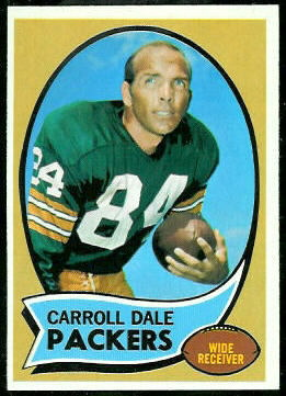 Carroll Dale 1970 Topps football card