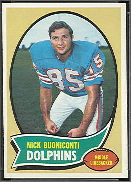 Nick Buoniconti 1970 Topps football card