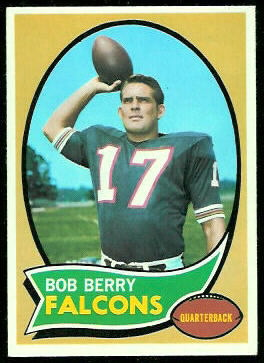 Bob Berry 1970 Topps football card