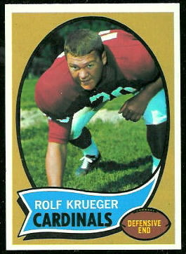 Rolf Krueger 1970 Topps football card