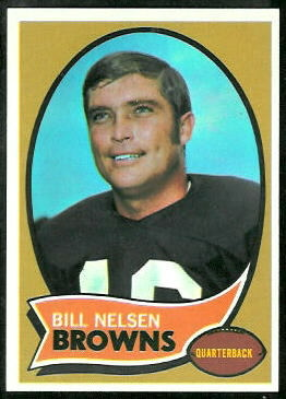 Bill Nelsen 1970 Topps football card