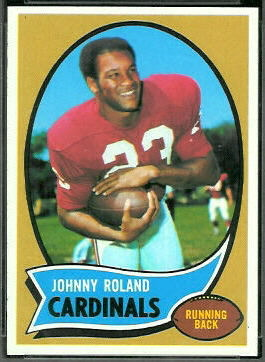 Johnny Roland 1970 Topps football card