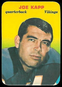 Joe Kapp 1970 Topps Super Glossy football card