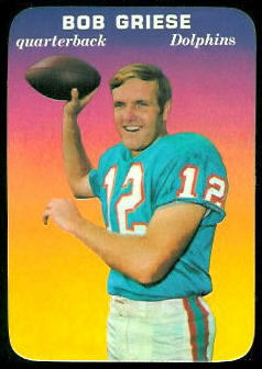 Bob Griese 1970 Topps Super Glossy football card