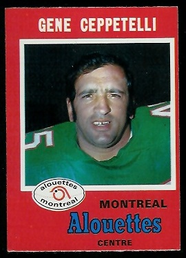 Gene Ceppetelli 1971 O-Pee-Chee CFL football card