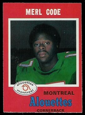 Merl Code 1971 O-Pee-Chee CFL football card