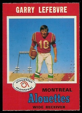 Garry Lefebvre 1971 O-Pee-Chee CFL football card