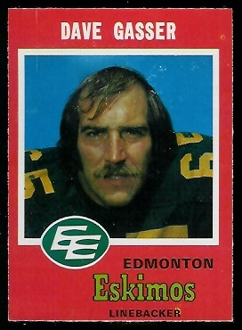 Dave Gasser 1971 O-Pee-Chee CFL football card