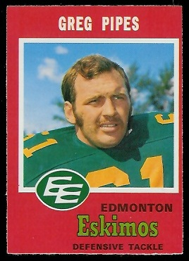 Greg Pipes 1971 O-Pee-Chee CFL football card
