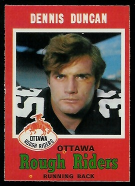 Dennis Duncan 1971 O-Pee-Chee CFL football card