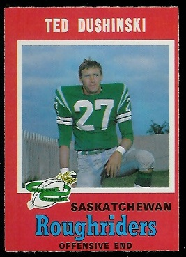 Ted Dushinski 1971 O-Pee-Chee CFL football card