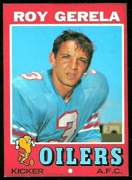 Roy Gerela 1971 Topps football card