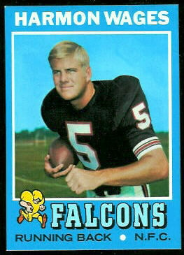 Harmon Wages 1971 Topps football card