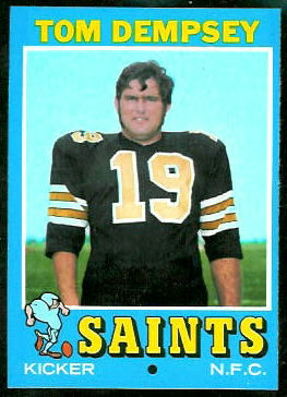 Tom Dempsey 1971 Topps football card