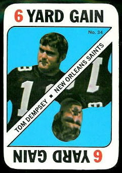 Tom Dempsey 1971 Topps Game football card