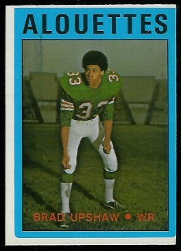 Brad Upshaw 1972 O-Pee-Chee CFL football card