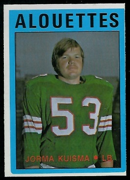Jorma Kuisma 1972 O-Pee-Chee CFL football card