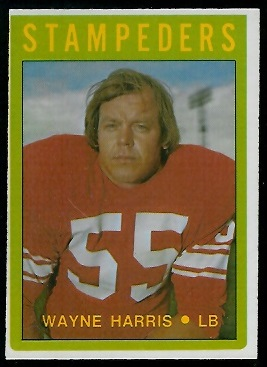 Wayne Harris 1972 O-Pee-Chee CFL football card